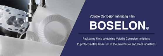 BOSELON is VCI film which is used widely in a Japanese car maker, an steel maker, a metal processing company. Succeeded in development of a powerful prevention of rust film by special processing technique of polyethylene and fusion of prevention of rust technology.
